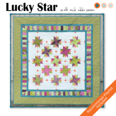 Introducing the Lucky Star Quilt!