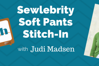 Sewlebrity Soft Pants Stitch-In with Judi Madsen