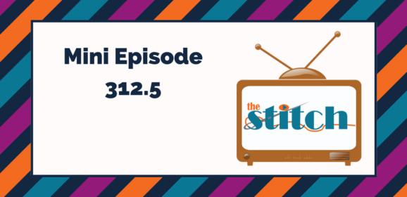 312.5: The Shutdown of Westminster and Free Spirit Fabrics