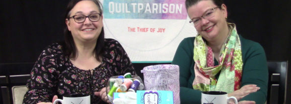 411: Time Management for Quilters and Our Favorite Quilting Notions