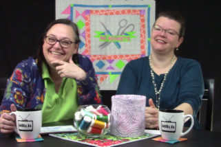 413: Things New Quilters Should Know and Seam Rippers