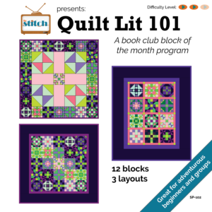 Quilt Lit101 Block of the Month Program