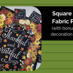 Squaring a Fabric Panel, and Thanksgiving Table Sewing