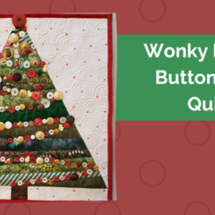 Make a Wonky Pieced Christmas Tree Quilt Covered in Buttons!