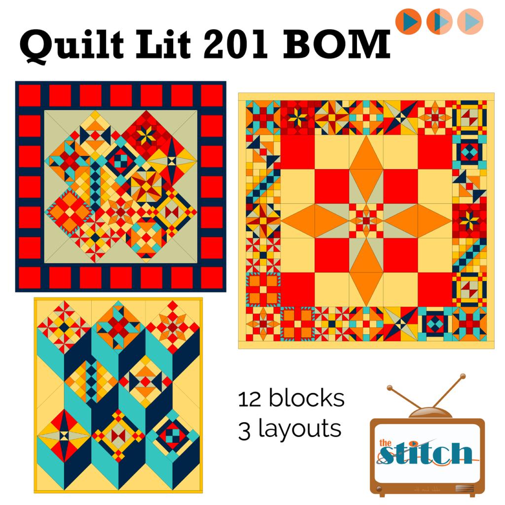 Quilt Lit 201 Block of the Month Program