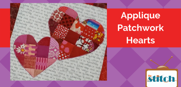 Make a Heart Quilt with Patchwork Applique