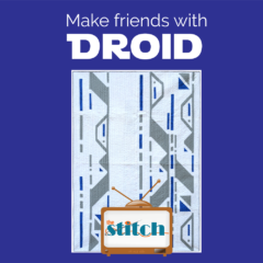 Video Class and Kits for the Droid Quilt Now Available!